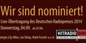 Die Kollegen von Hitradio Ohr in Offenburg sind für den Deutschen Radiopreis 2014 nominiert. Glückwunsch und jetzt holt den Preis!!! Foto: www.hitradio-ohr.de