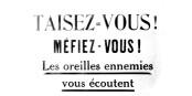 """""""Schweigen Sie! Nehmen Sie sich in Acht! Die Ohren des Feindes hören mit."""" Dieses Plakat von 1915 ist 100 Jahre später wieder aktuell... Foto: Wikimedia Commons / PD"""