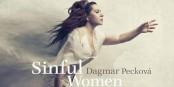 """Sinful Women - kann denn Liebe Sünde sein? Die Antwort lautet vermutlich """"Nein""""... Foto: MM"""