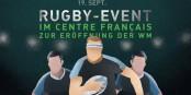 Verfolgen Sie die Spiele der französischen Mannschaft bei der Rugby-WM live im CFB in Berlin! Es lohnt sich! Foto: CFB