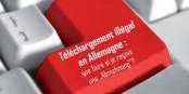 Le Centre Européen de la Consommation à Kehl a publié un guide pour pouvoir réagir en cas de problème après des téléchargements en Allemagne. Foto: (c) ZEV