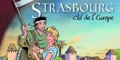 """Une belle BD éditée par la """"Fondation pour Strasbourg"""" raconte l'histoire de Strasbourg. Foto: Fondation pour Strasbourg"""