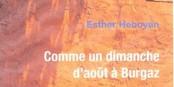 """Esther Heboyan nous gratifie d'un extrait de son livre """"Comme un dimanche d'août à Burgaz"""". Foto: privée"""
